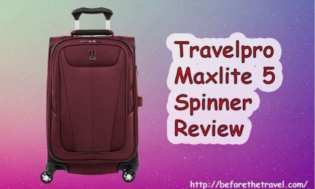 Travelpro Maxlite 5 Spinner Review – Facts You Should Know Before Making An Ordinary Purchase