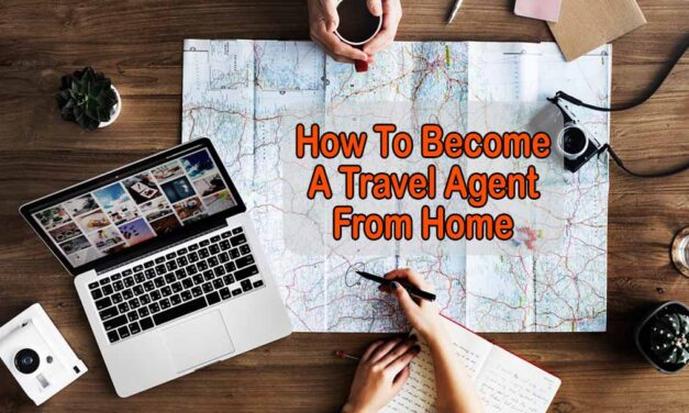 How to become a travel agent from home – Facts You Shouldn't Miss