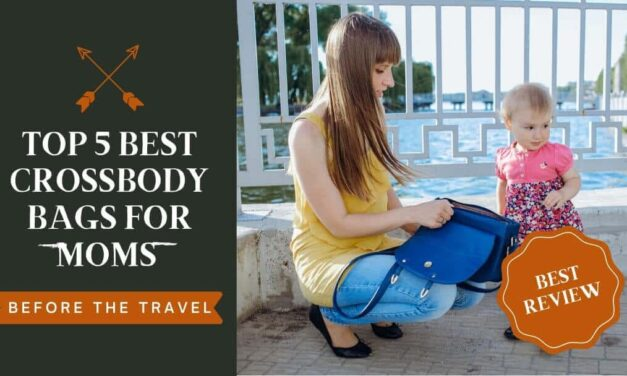 Top 5 best crossbody bags for moms – What you need to know